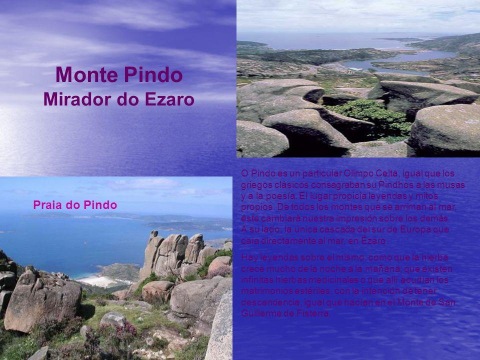 Monte e Lagoa de Louro Ayuntamientos de Carnota y Muros Esta zona representa un medio natural de un incuestionable valor ecológico y paisajístico, al