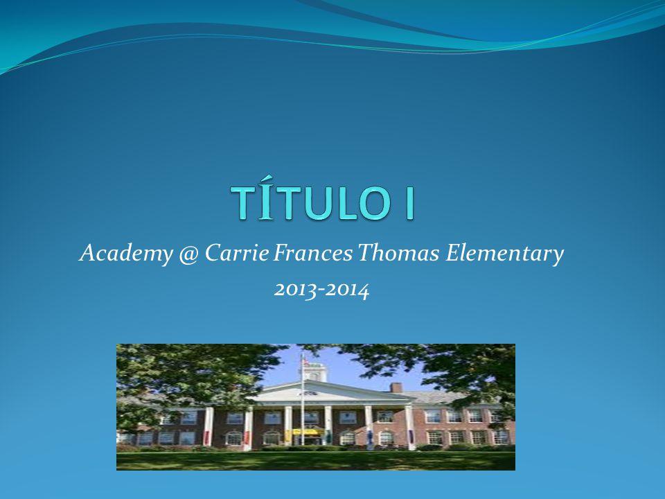¡ Como escuela T í tulo I nuestros estudiantes tienen muchas oportunidades educativas adicionales.