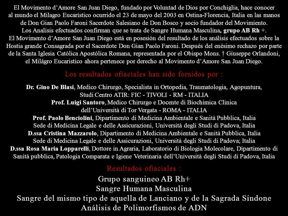 MILAGRO EUCARÍSTICO ocurrido en Ostina-Florencia, Italia el 23 de mayo del 2003, viernes hora 15.00 en las manos de Don Gian Paolo Faroni Sacerdote sa