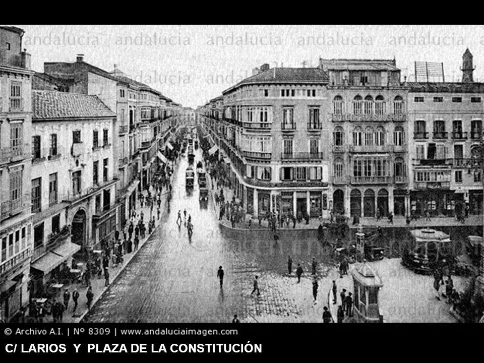 C/ LARIOS Y PLAZA DE LA CONSTITUCIÓN