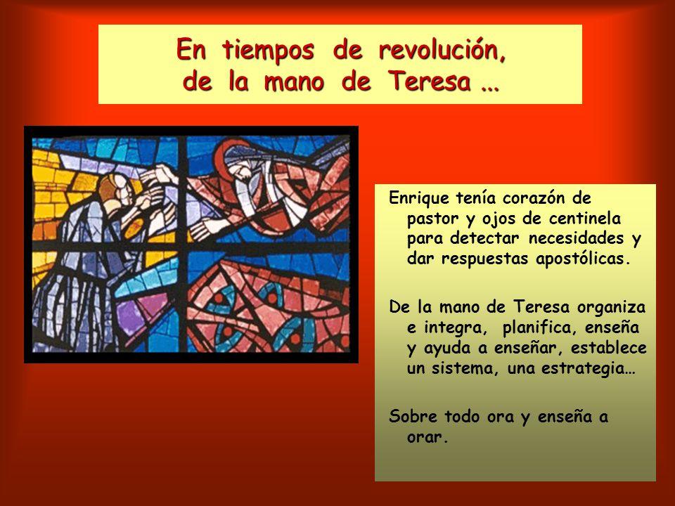 En tiempos de revolución, de la mano de Teresa...