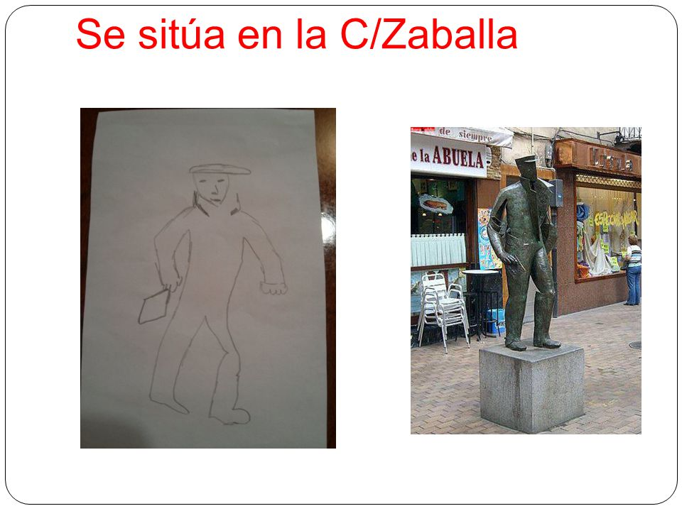 Se sitúa en la C/Zaballa