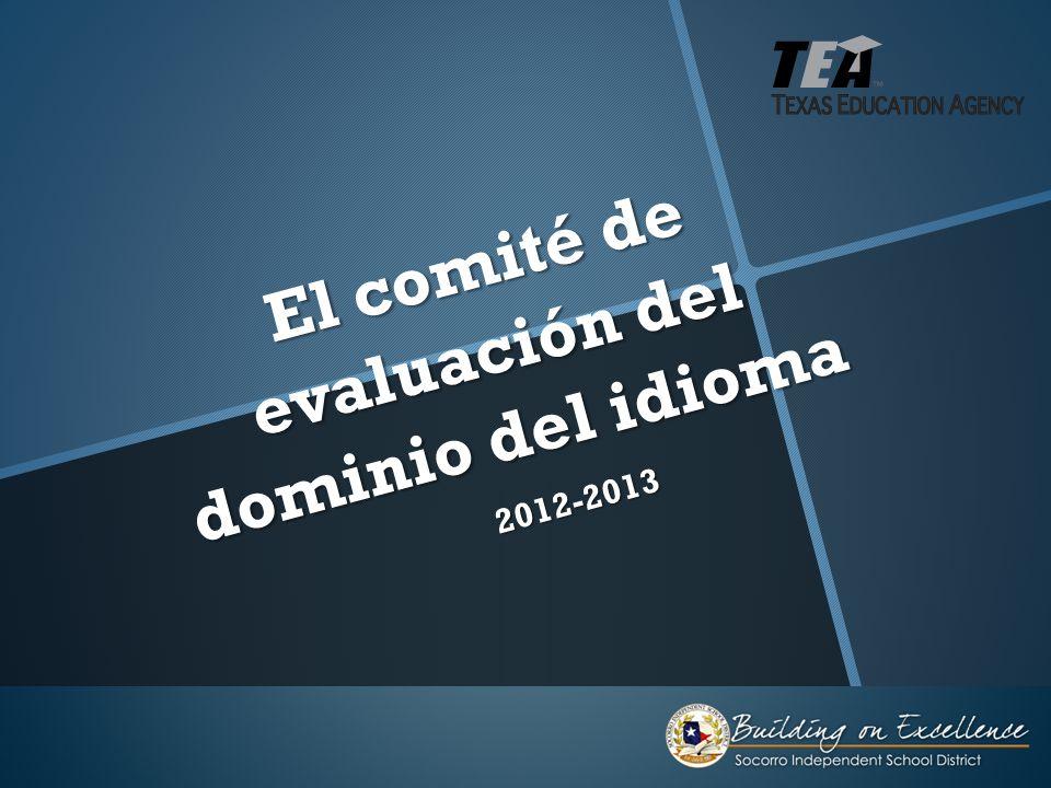 El comité de evaluación del dominio del idioma 2012-2013