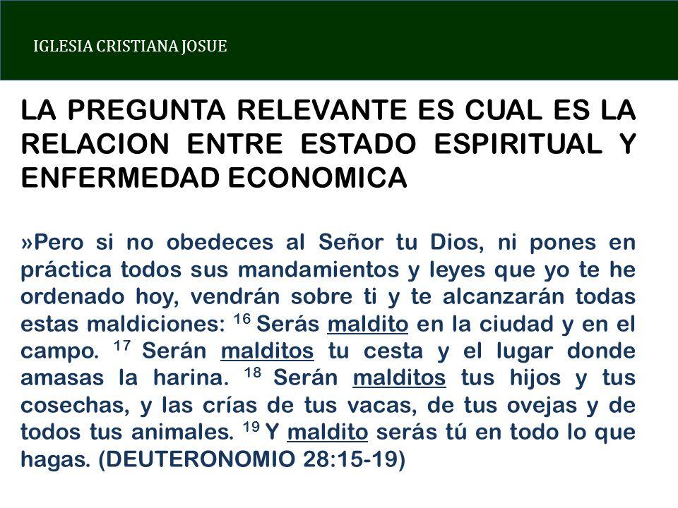 IGLESIA CRISTIANA JOSUE UNA ECONOMIA ENFERMA?.