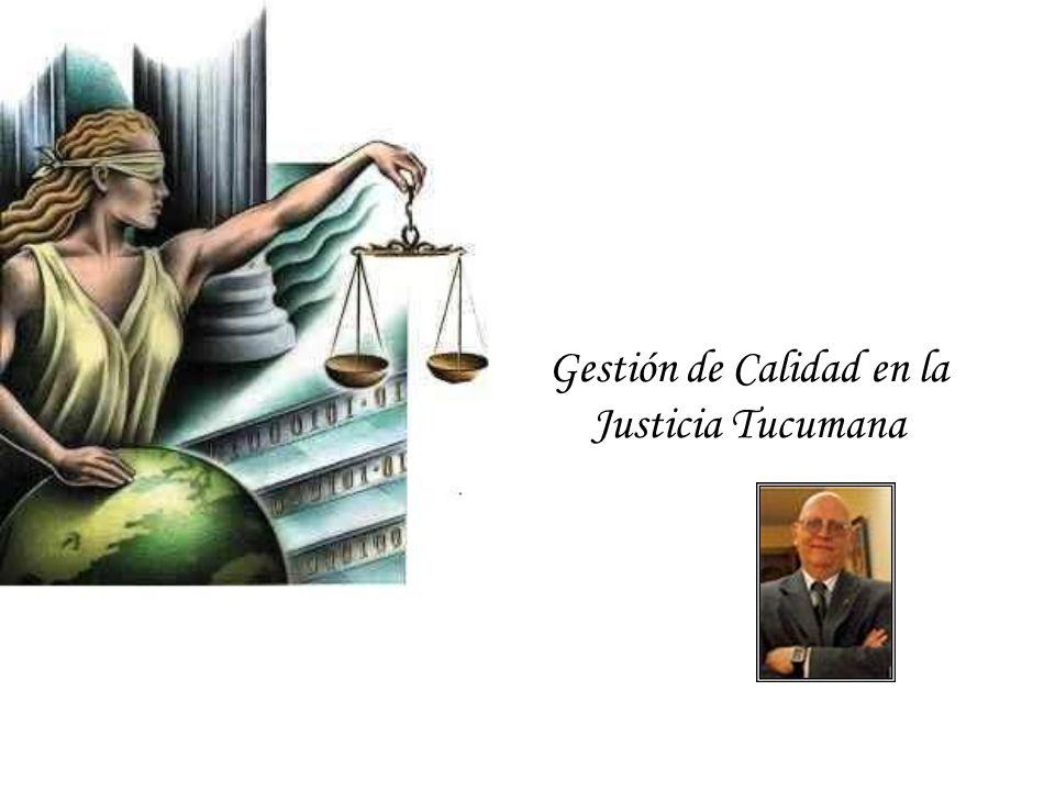 Gestión de Calidad en la Justicia Tucumana