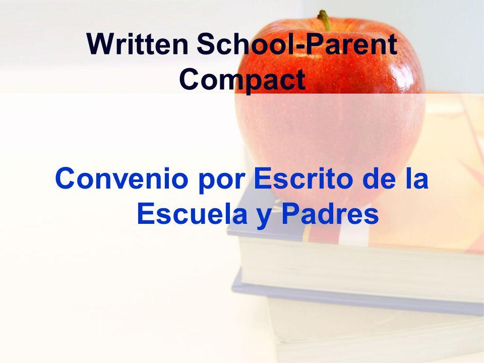 Written School-Parent Compact Convenio por Escrito de la Escuela y Padres