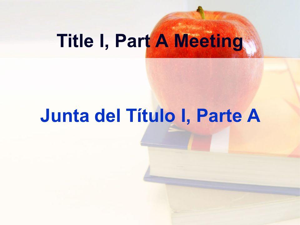 Title I, Part A Meeting Junta del Título I, Parte A