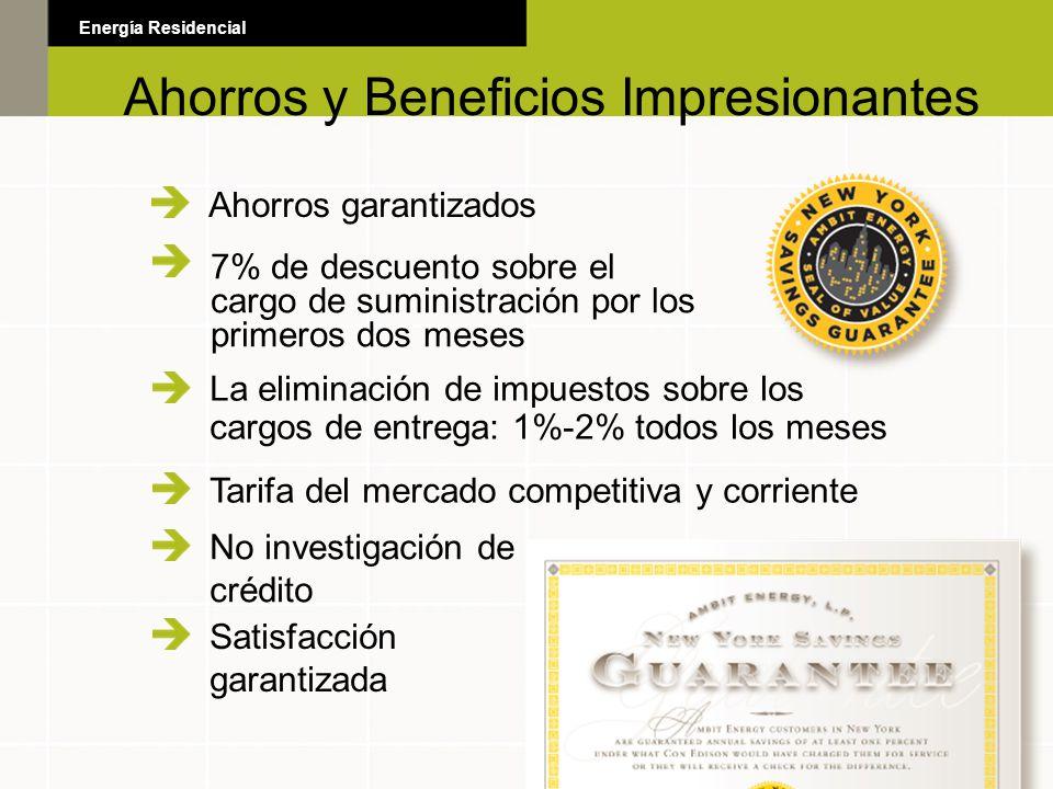 Ahorros garantizados La eliminación de impuestos sobre los cargos de entrega: 1%-2% todos los meses Tarifa del mercado competitiva y corriente No inve