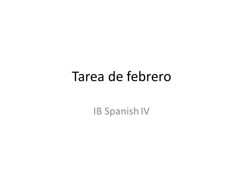 Tarea de febrero IB Spanish IV