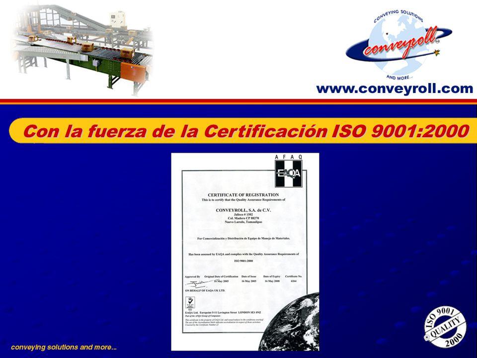 Con la fuerza de la Certificación ISO 9001:2000