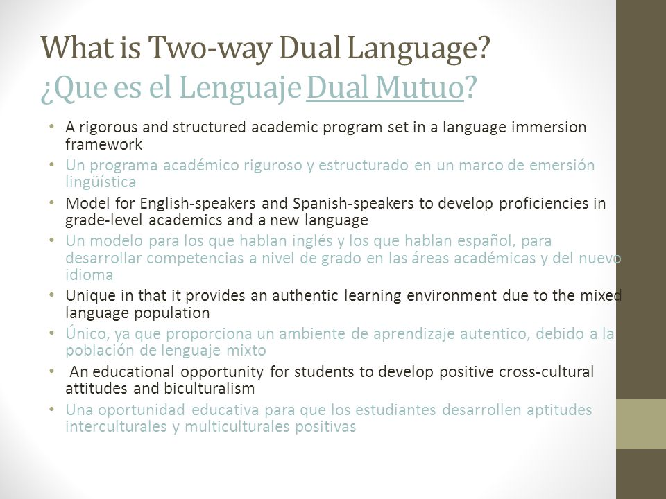 What is Two-way Dual Language. ¿Que es el Lenguaje Dual Mutuo.