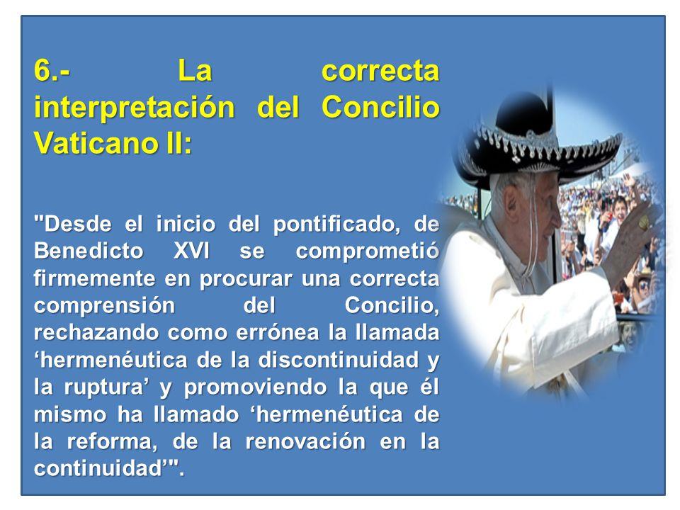 6.- La correcta interpretación del Concilio Vaticano II: 6.- La correcta interpretación del Concilio Vaticano II: