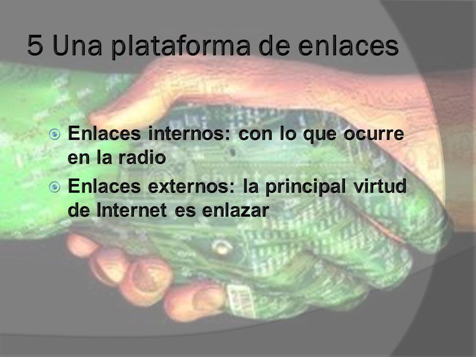 6 El sitio en las Ondas Mención permanente del sitio en la difusión hertziana Anuncio atractivo La Web existe en la antena