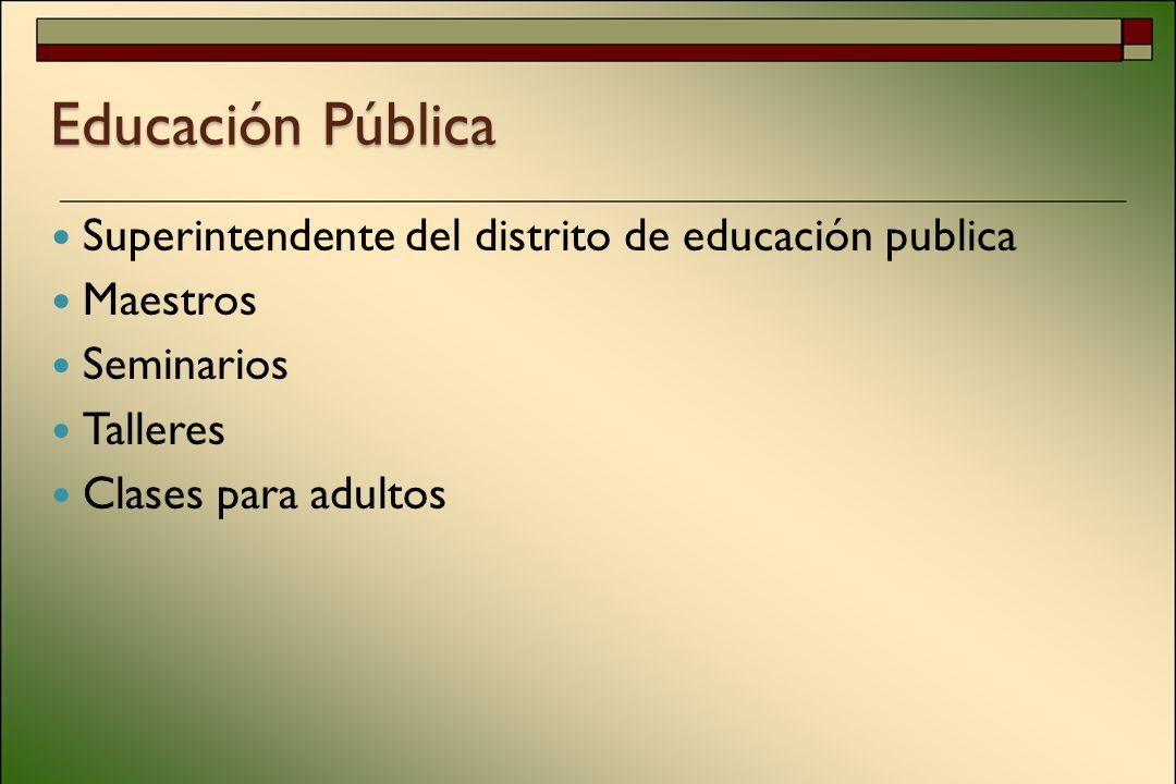 Educación Pública Superintendente del distrito de educación publica Maestros Seminarios Talleres Clases para adultos