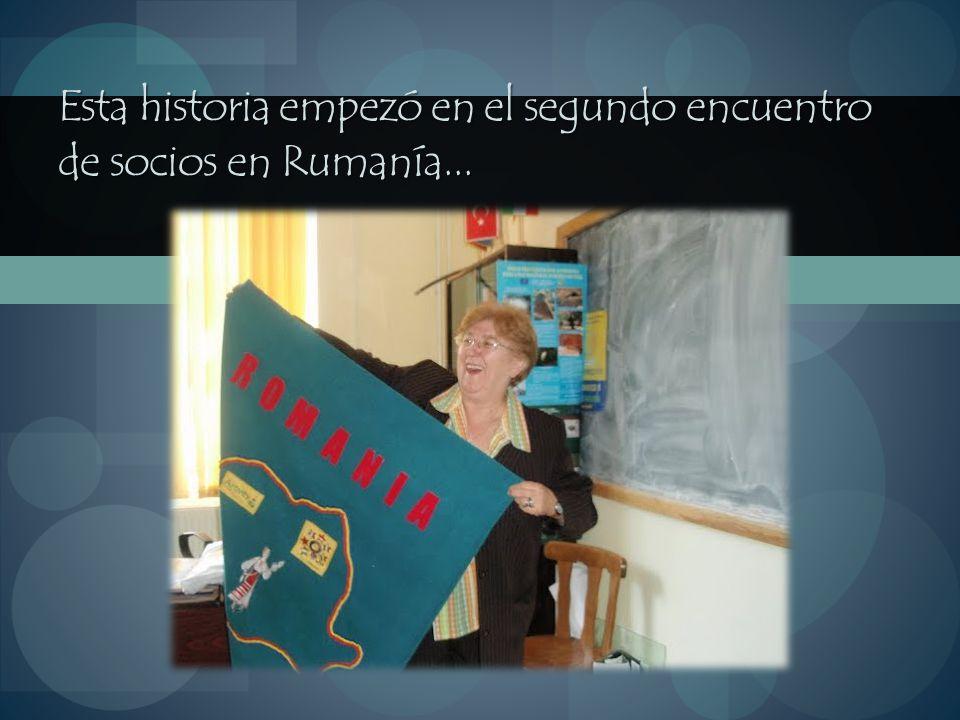 Esta historia empezó en el segundo encuentro de socios en Rumanía...