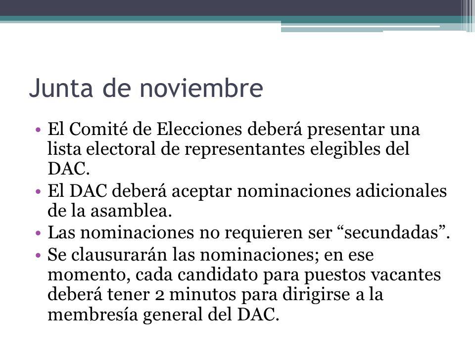 Junta de noviembre El Comité de Elecciones deberá presentar una lista electoral de representantes elegibles del DAC.