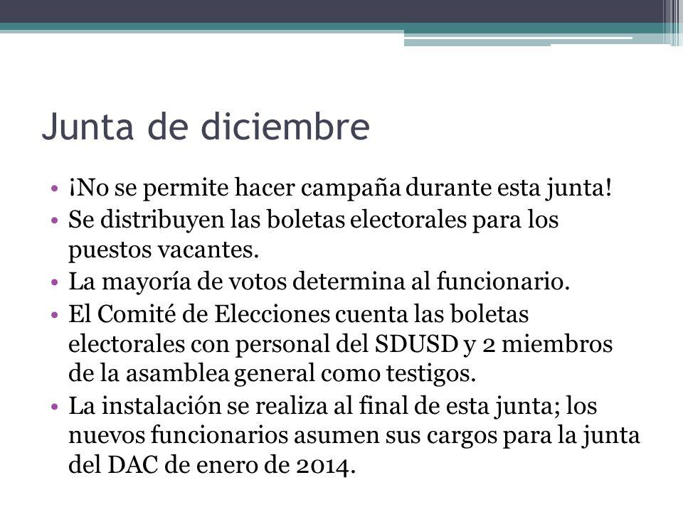Junta de diciembre ¡No se permite hacer campaña durante esta junta.