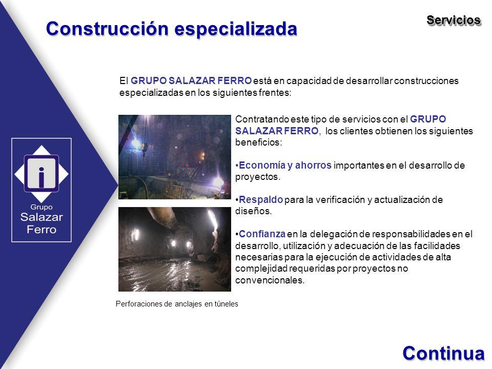 Construcción especializada ServiciosServicios El GRUPO SALAZAR FERRO está en capacidad de desarrollar construcciones especializadas en los siguientes