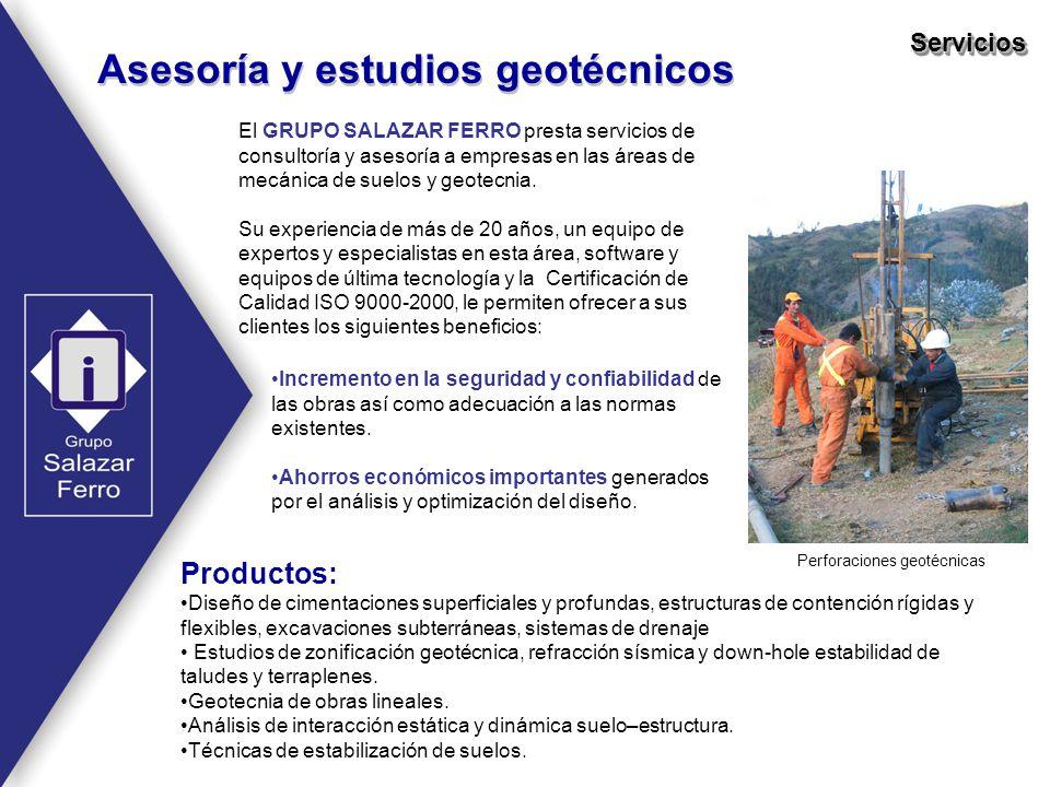 Perforaciones geotécnicas Asesoría y estudios geotécnicos ServiciosServicios El GRUPO SALAZAR FERRO presta servicios de consultoría y asesoría a empre