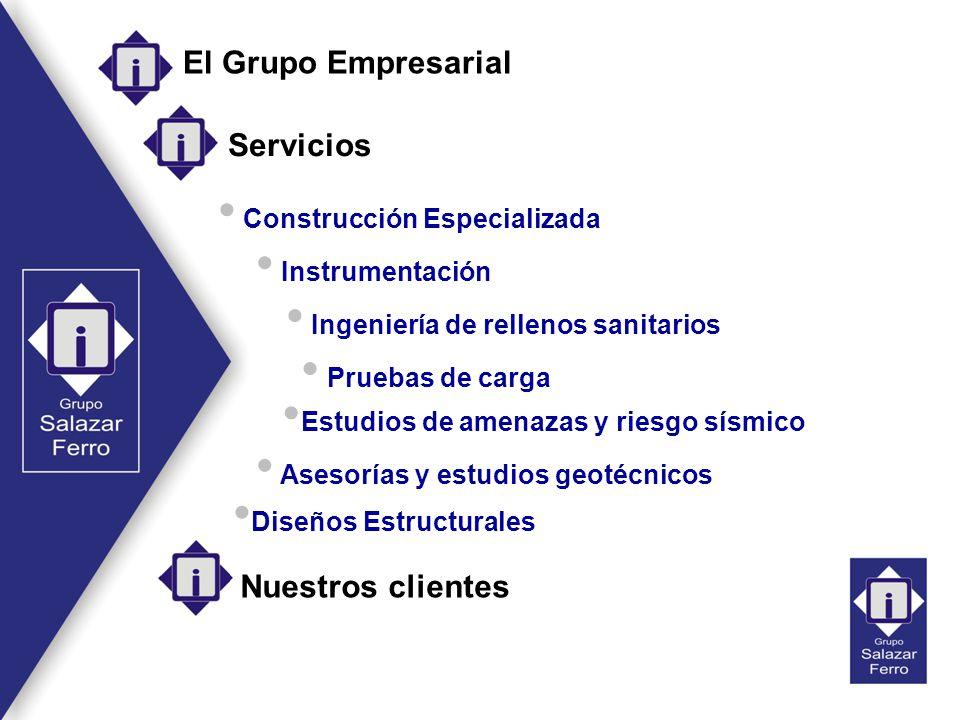 El Grupo Empresarial Servicios Instrumentación Estudios de amenazas y riesgo sísmico Ingeniería de rellenos sanitarios Ingeniería de rellenos sanitari