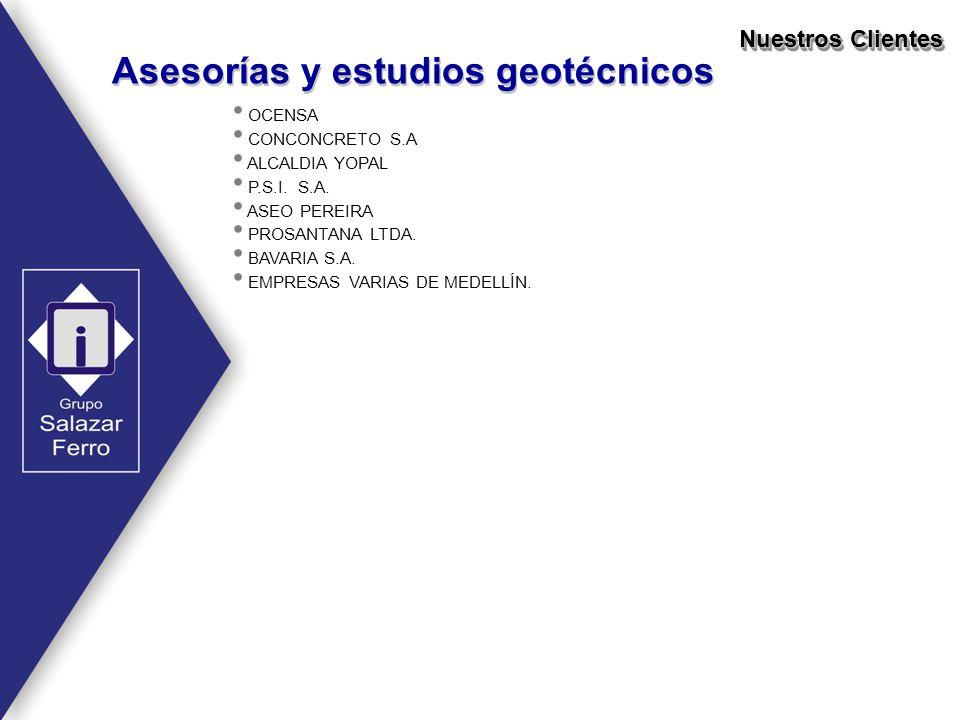 OCENSA CONCONCRETO S.A ALCALDIA YOPAL P.S.I. S.A. ASEO PEREIRA PROSANTANA LTDA. BAVARIA S.A. EMPRESAS VARIAS DE MEDELLÍN. Nuestros Clientes Asesorías