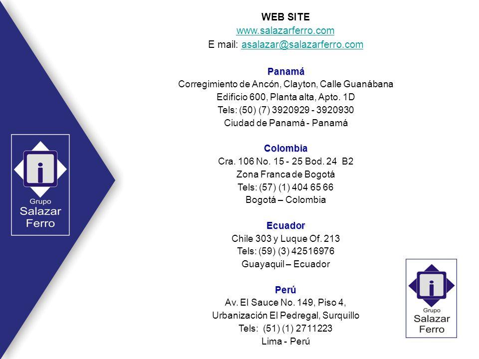 WEB SITE www.salazarferro.com E mail: asalazar@salazarferro.comasalazar@salazarferro.comPanamá Corregimiento de Ancón, Clayton, Calle Guanábana Edific