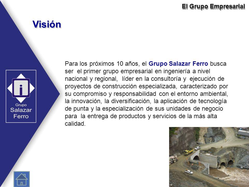 Visión Para los próximos 10 años, el Grupo Salazar Ferro busca ser el primer grupo empresarial en ingeniería a nivel nacional y regional, líder en la