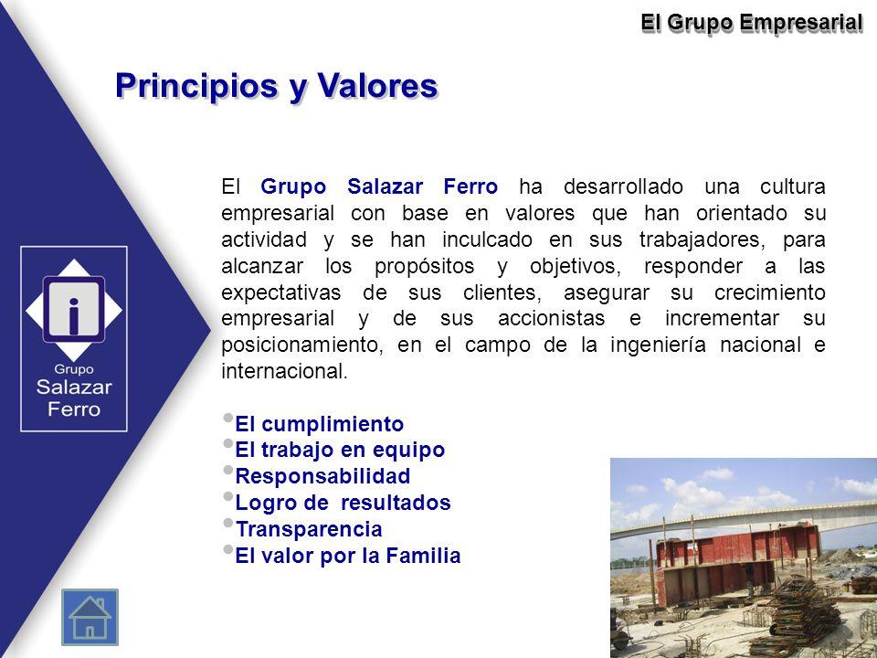 Principios y Valores El Grupo Salazar Ferro ha desarrollado una cultura empresarial con base en valores que han orientado su actividad y se han inculc