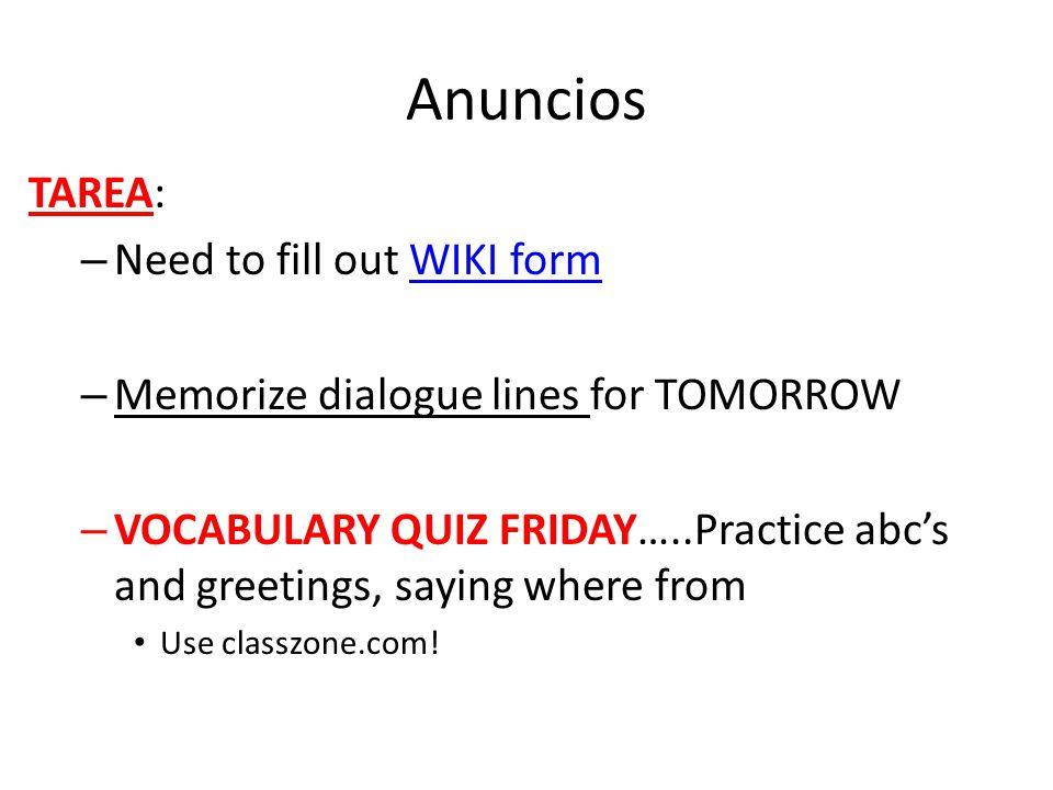 Objetivos Repasar el alfabeto.Practicar saludos y introducciones.