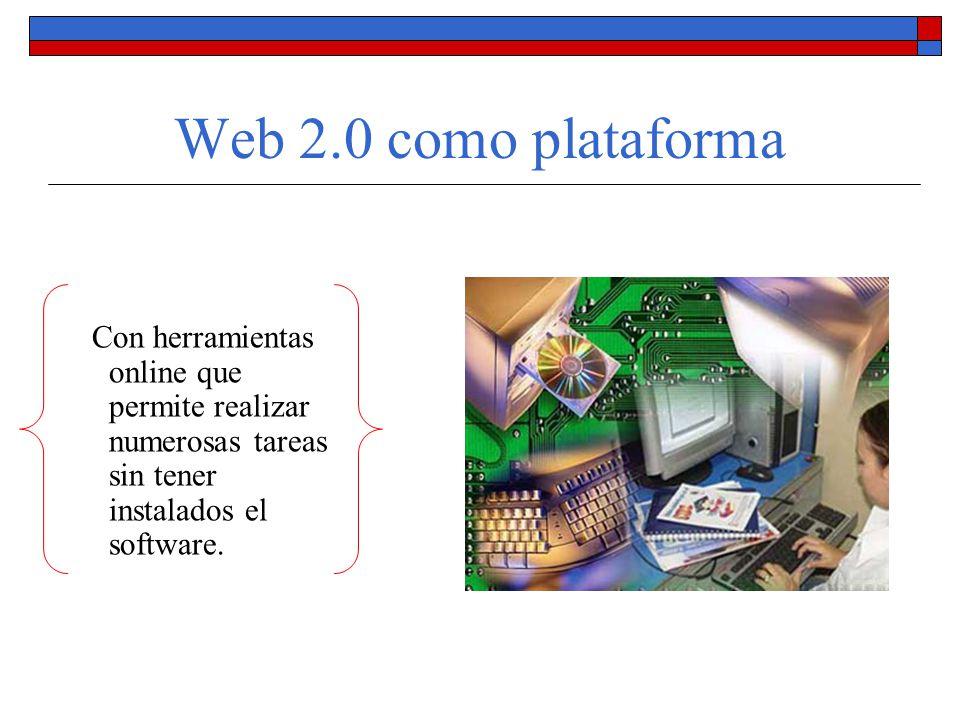 La Web 2.0 es horizontal El autor se trata de tú a tú con su lector.