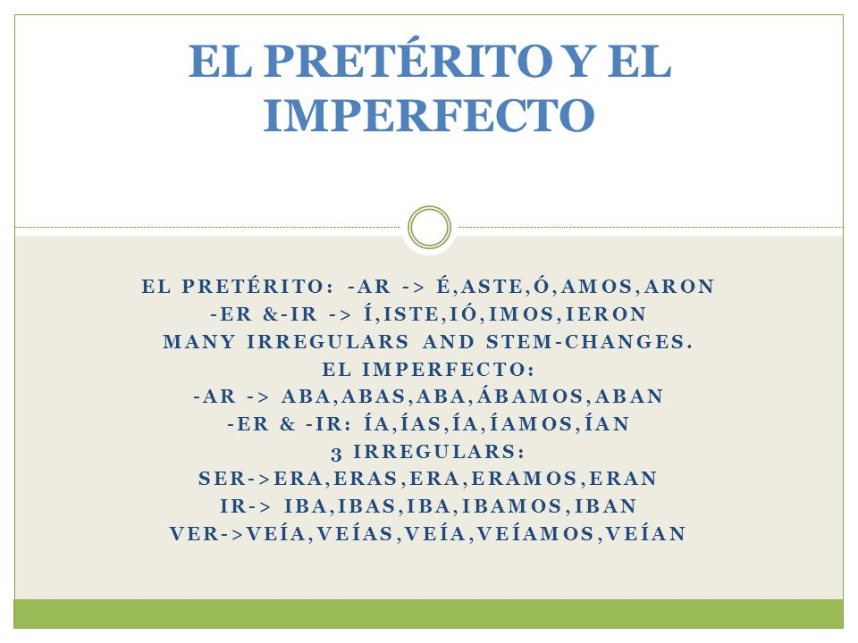 When we talk and use the past tense in Spanish it is normally a combination of preterite and imperfect tenses.