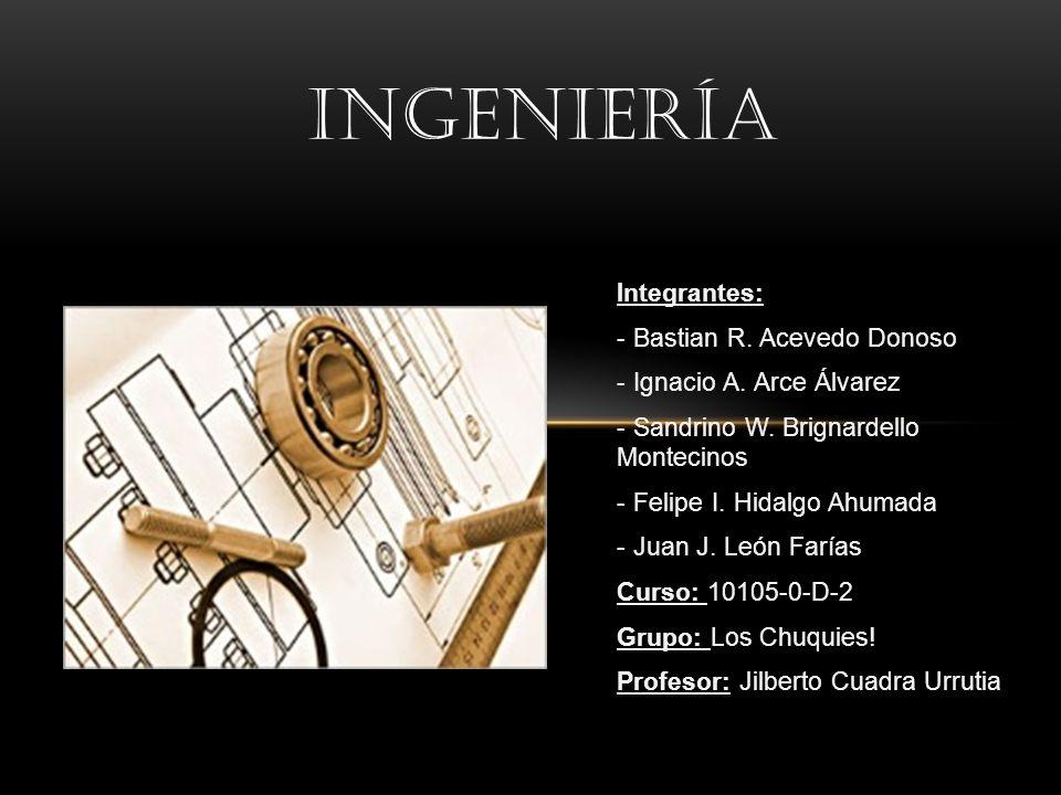 Integrantes: - Bastian R. Acevedo Donoso - Ignacio A. Arce Álvarez - Sandrino W. Brignardello Montecinos - Felipe I. Hidalgo Ahumada - Juan J. León Fa