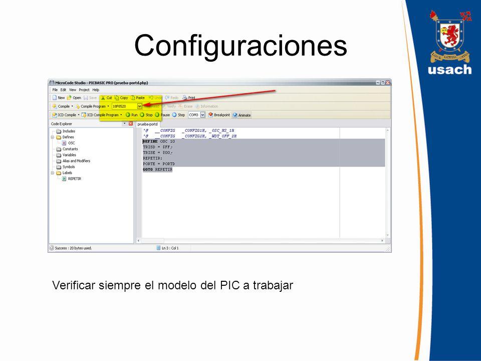 Configuraciones Oscillator: Seleccionar siempre opcion «HS» WatchDog Timer: Seleccionar siempre «Disabled» Device: Seleccionar el modelo correcto del PIC