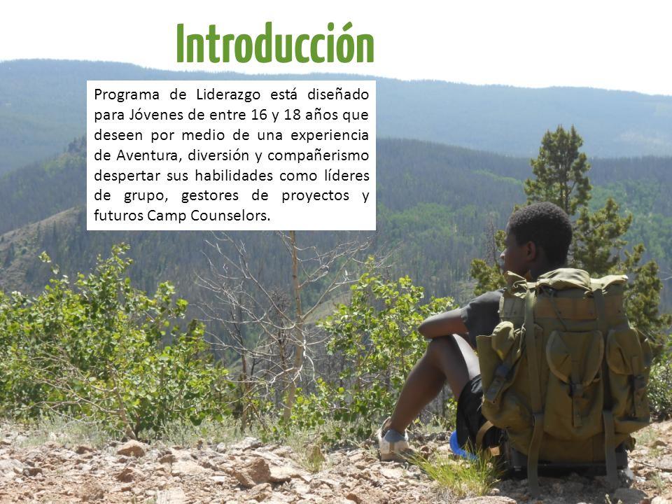 Programa de Liderazgo está diseñado para Jóvenes de entre 16 y 18 años que deseen por medio de una experiencia de Aventura, diversión y compañerismo despertar sus habilidades como líderes de grupo, gestores de proyectos y futuros Camp Counselors.