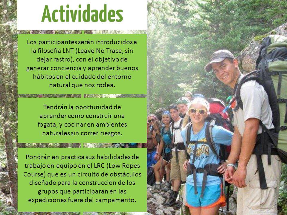 Los pertenecientes al programa también harán parte de todos los juegos grupales del campamento que se llevan a cabo todos los días entre 5:30 y 7:30 pm.