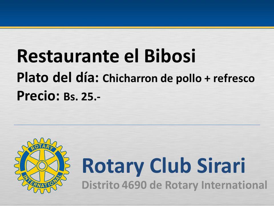 Restaurante el Bibosi Plato del día: Chicharron de pollo + refresco Precio: Bs.