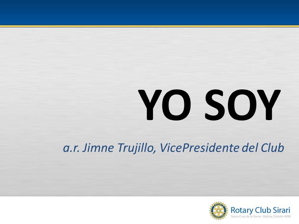 YO SOY a.r. Jimne Trujillo, VicePresidente del Club