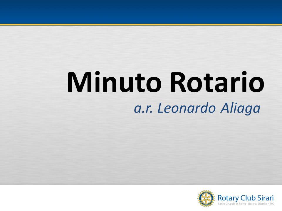 Minuto Rotario a.r. Leonardo Aliaga