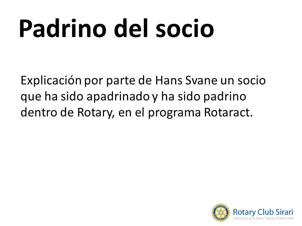 Padrino del socio Explicación por parte de Hans Svane un socio que ha sido apadrinado y ha sido padrino dentro de Rotary, en el programa Rotaract.