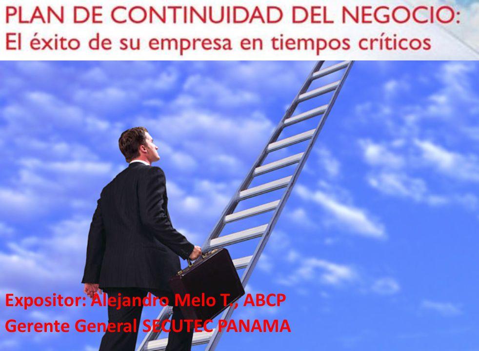 Expositor: Alejandro Melo T., ABCP Gerente General SECUTEC PANAMA