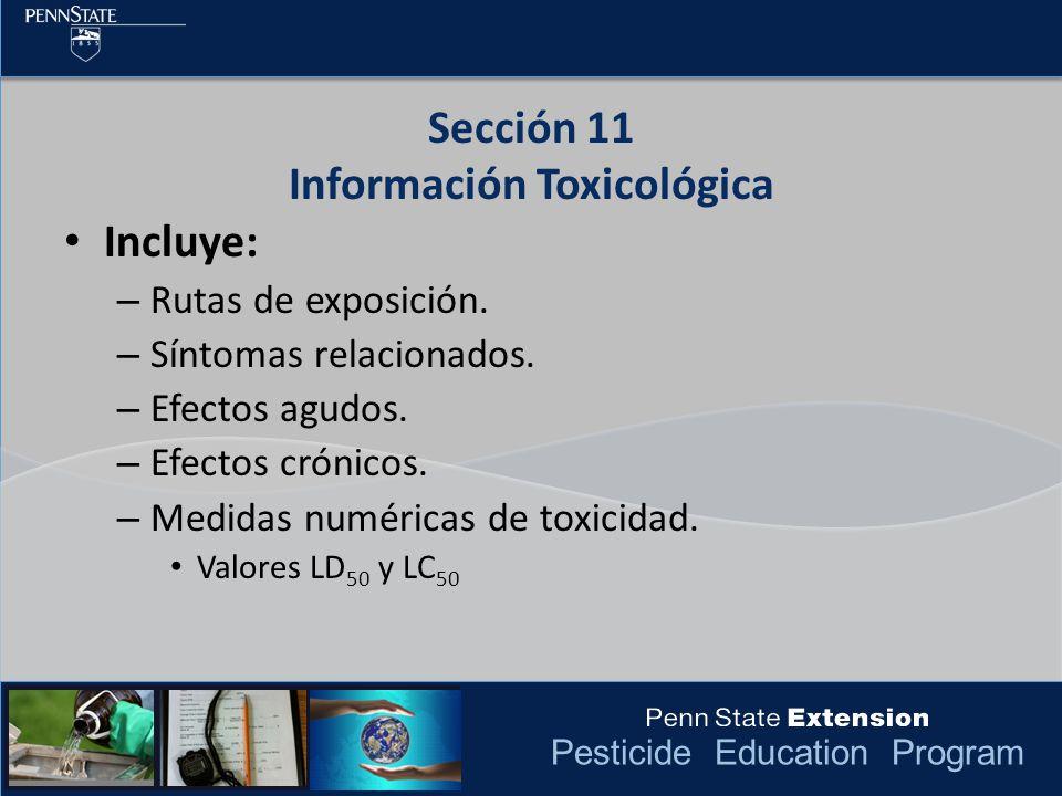 Pesticide Education Program Incluye: – Rutas de exposición. – Síntomas relacionados. – Efectos agudos. – Efectos crónicos. – Medidas numéricas de toxi