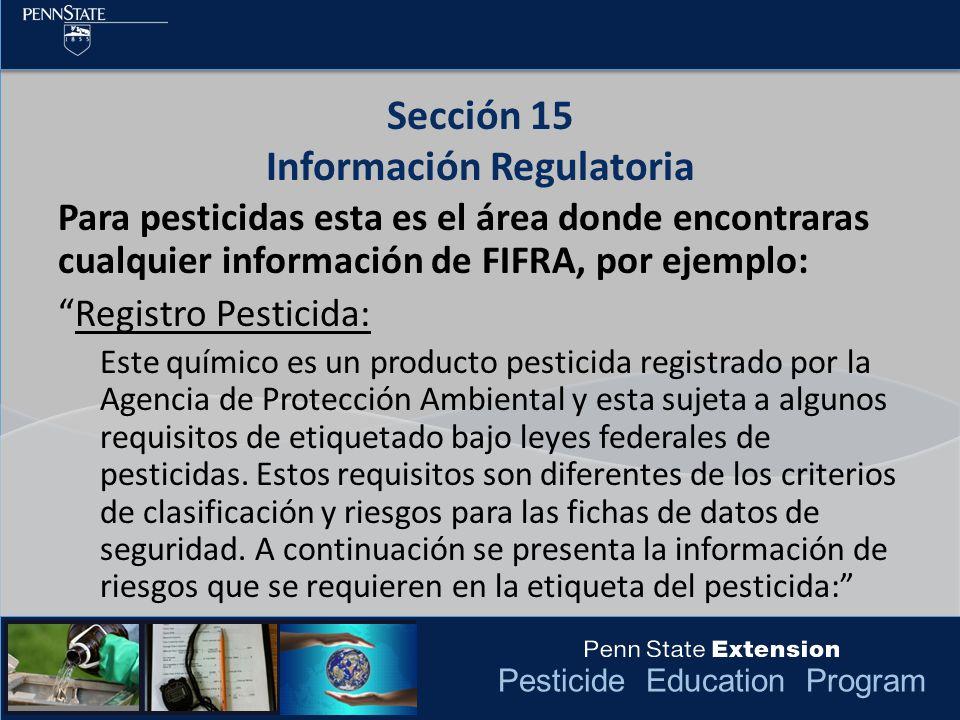 Pesticide Education Program Para pesticidas esta es el área donde encontraras cualquier información de FIFRA, por ejemplo: Registro Pesticida: Este qu