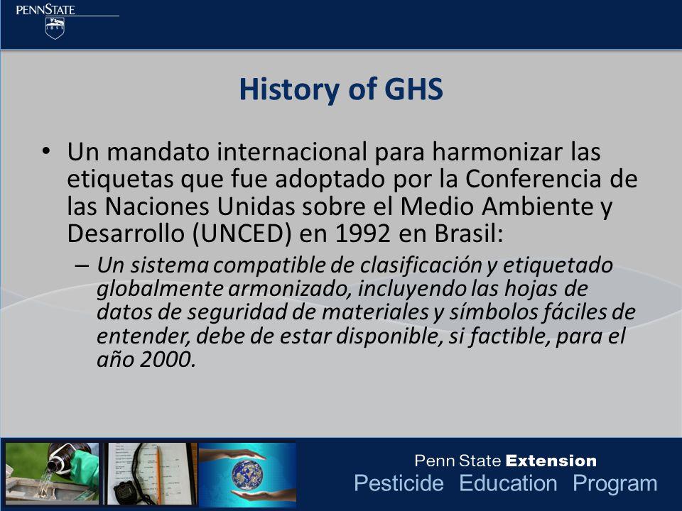 Pesticide Education Program En Marzo del 2012, La Administración de Seguridad y Salud Ocupacional (OSHA) publico una regla final para alinear sus regulaciones de Estándares de Comunicación de Riesgos (HCS) con el Sistema Global Armonizado (GHS) de clasificación y etiquetado de químicos