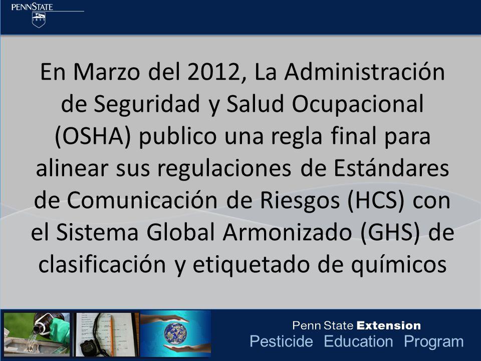 Pesticide Education Program OSHA no regula las secciones 12 a 16 ya que otras Agencias (como la EPA) regula la información en estas secciones.