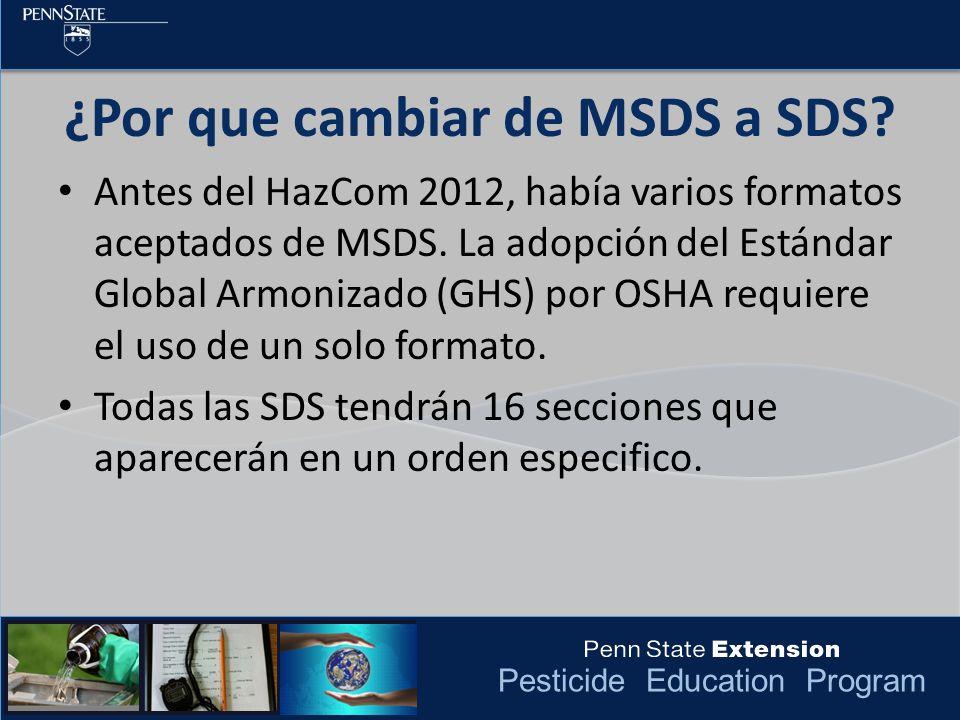 Pesticide Education Program Incluye: – El departamento que otorga la SDS.