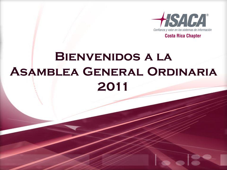 Bienvenidos a la Asamblea General Ordinaria 2011