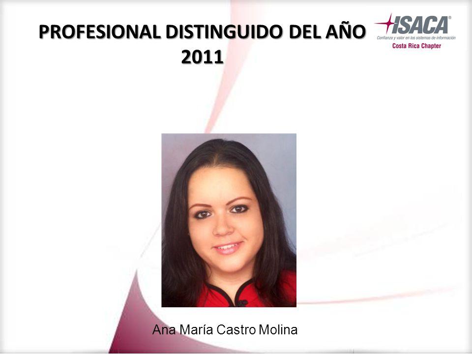 Ana María Castro Molina PROFESIONAL DISTINGUIDO DEL AÑO 2011