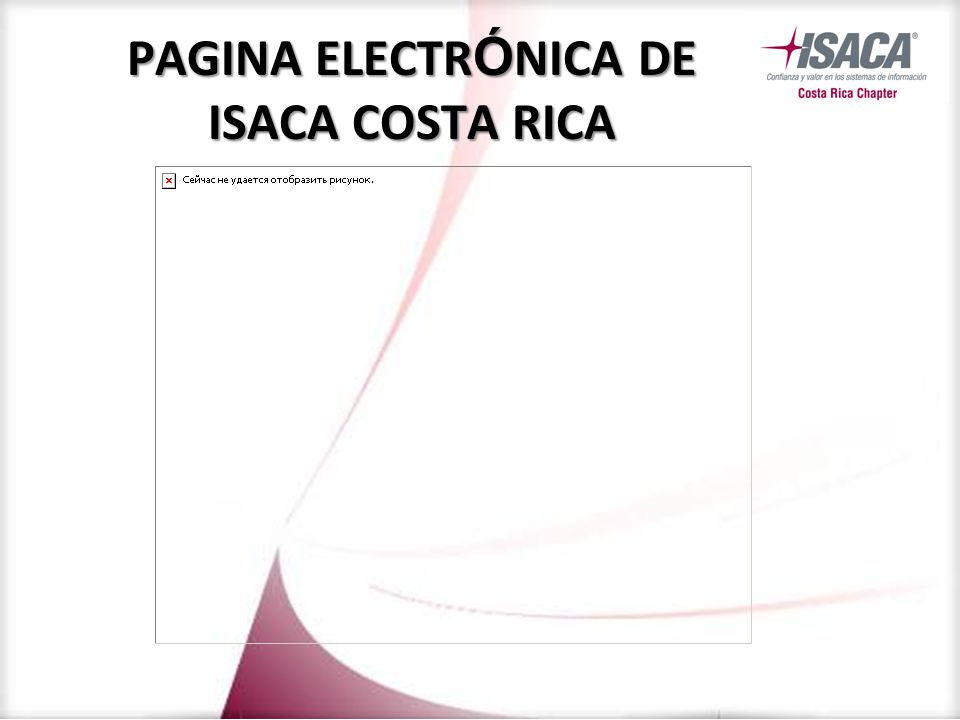 PAGINA ELECTR Ó NICA DE ISACA COSTA RICA