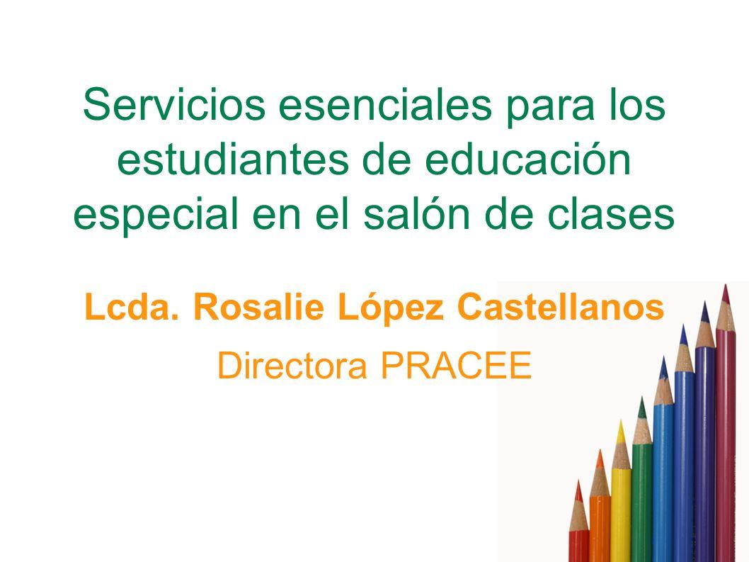 Servicios esenciales para los estudiantes de educación especial en el salón de clases Lcda.