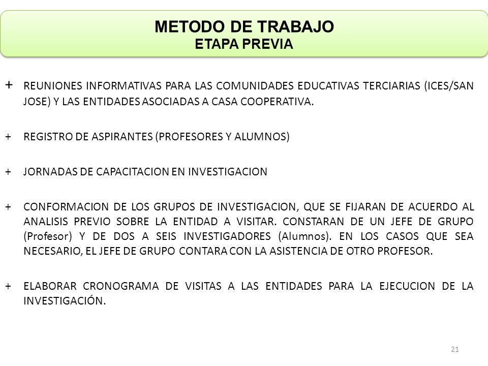 METODO DE TRABAJO ETAPA PREVIA + REUNIONES INFORMATIVAS PARA LAS COMUNIDADES EDUCATIVAS TERCIARIAS (ICES/SAN JOSE) Y LAS ENTIDADES ASOCIADAS A CASA CO